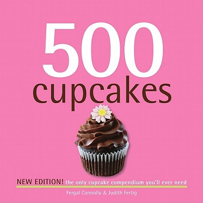 500 Cupcakes By Connolly, Fergal/ Fertig, Judith